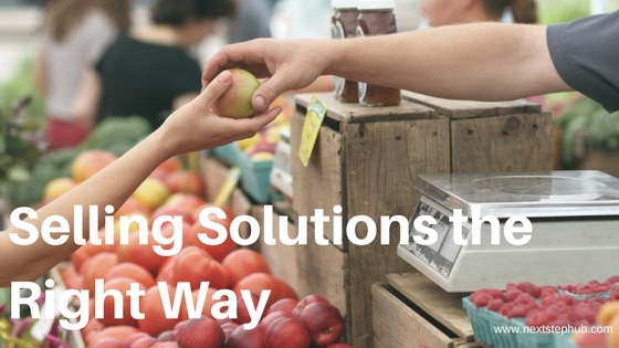 Selling Solutions the Right Way