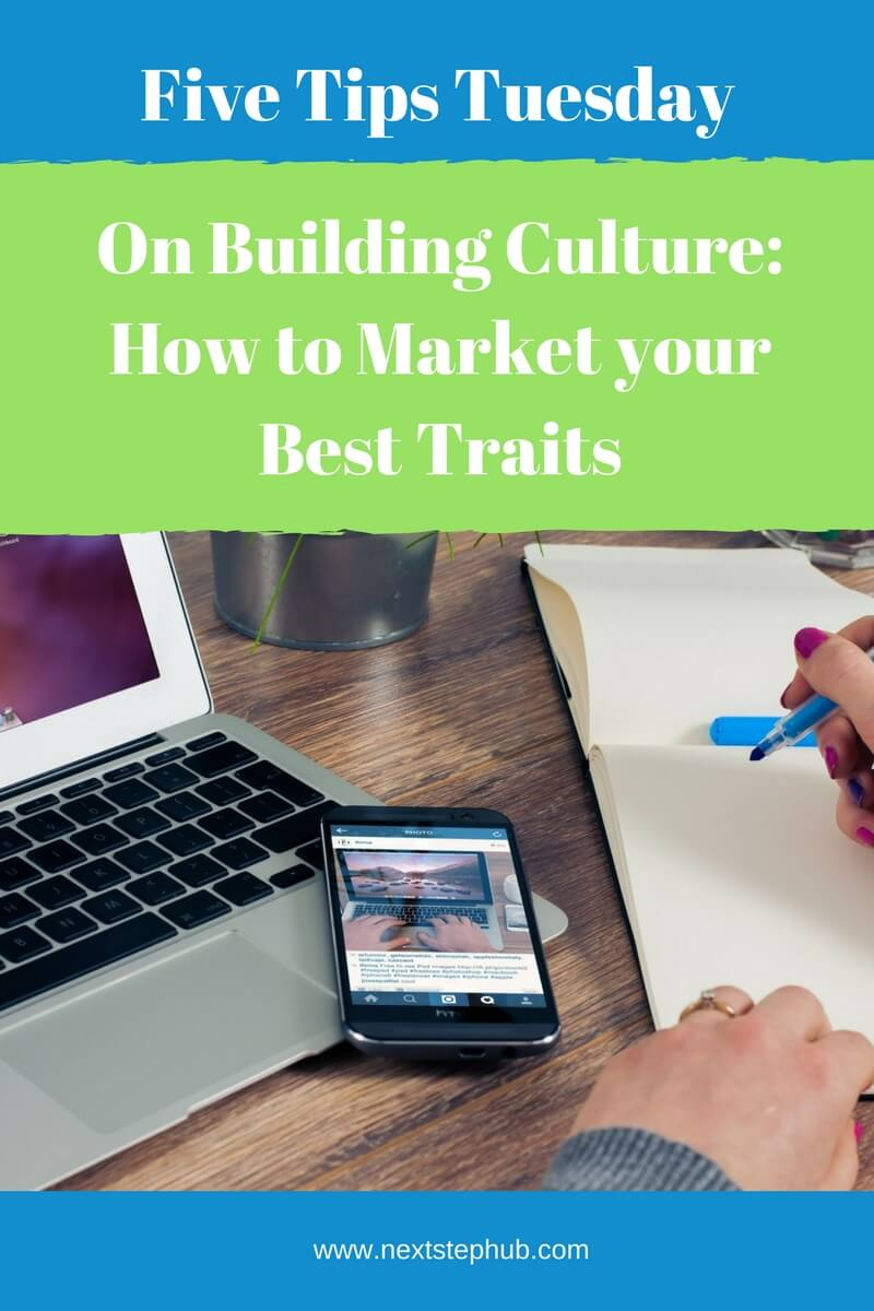 On Building Culture: How to Market your Best Traits