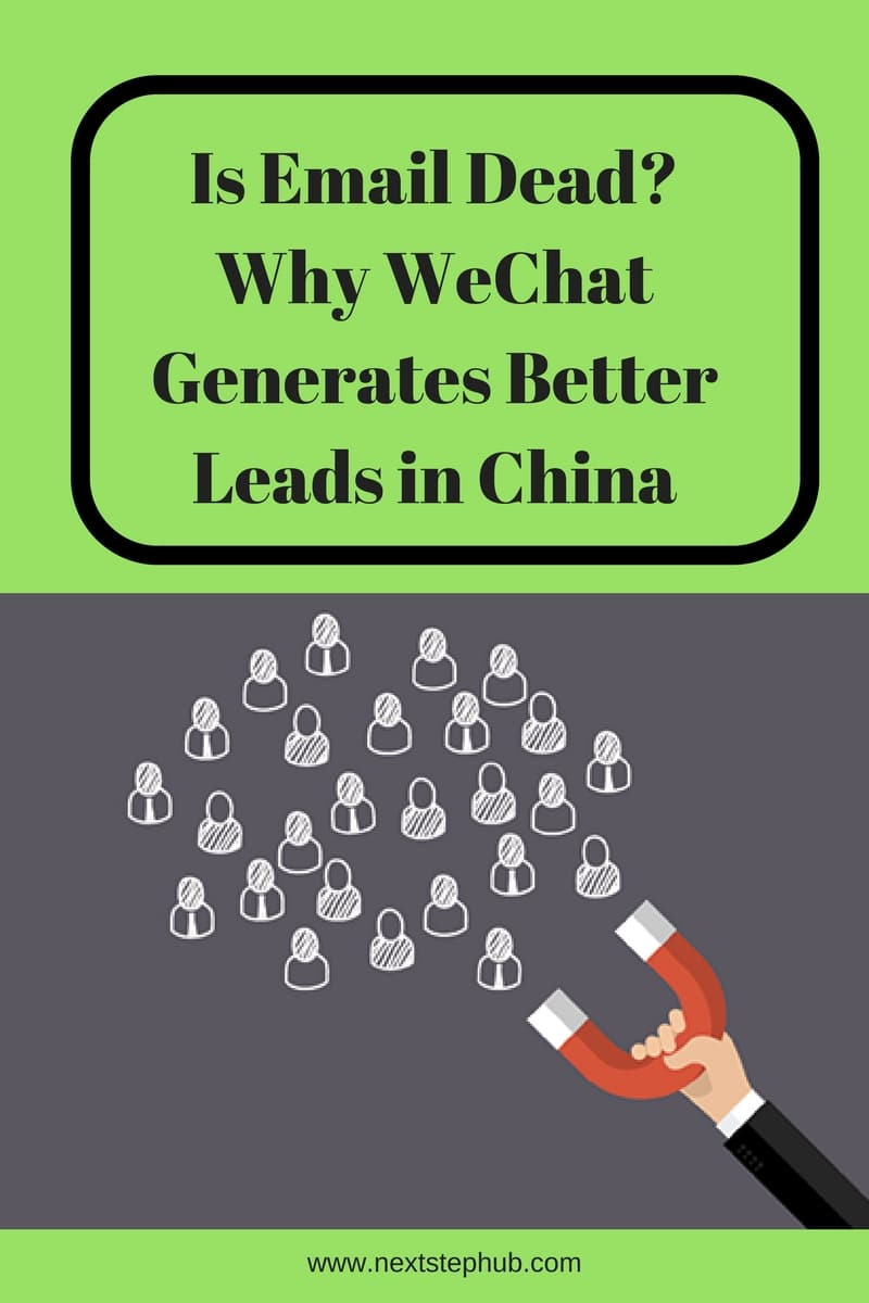 Email vs Wechat, why generates better leads in China