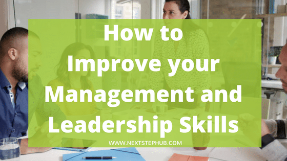 Tips to improve your management skills