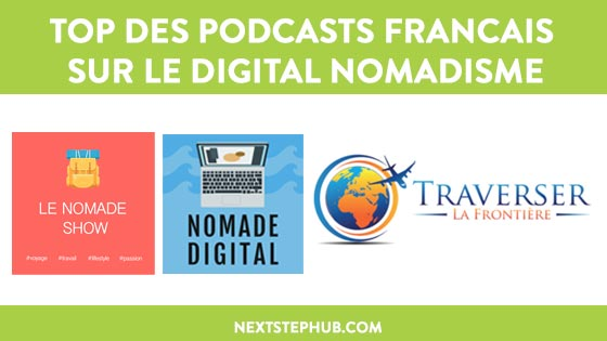 Top des podcast français sur le digital nomadisme