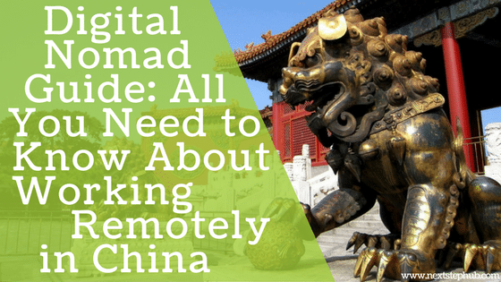Digital Nomad Traveling in China travel tips