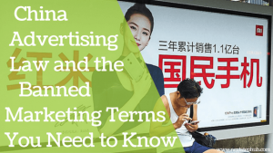 China advertising law banned terms