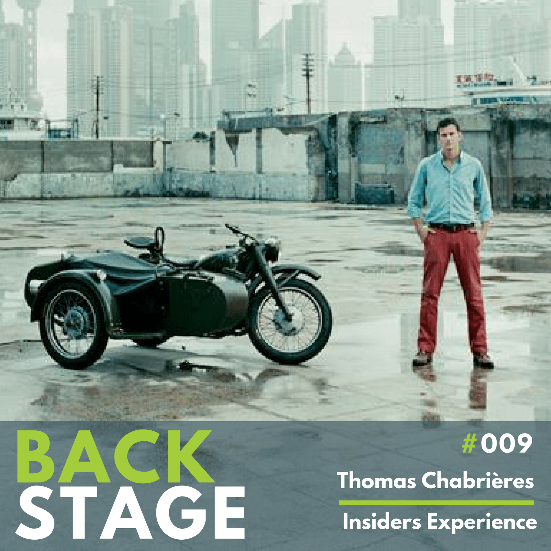 BACKSTAGE #009 - Thomas Chabrières - Podcast