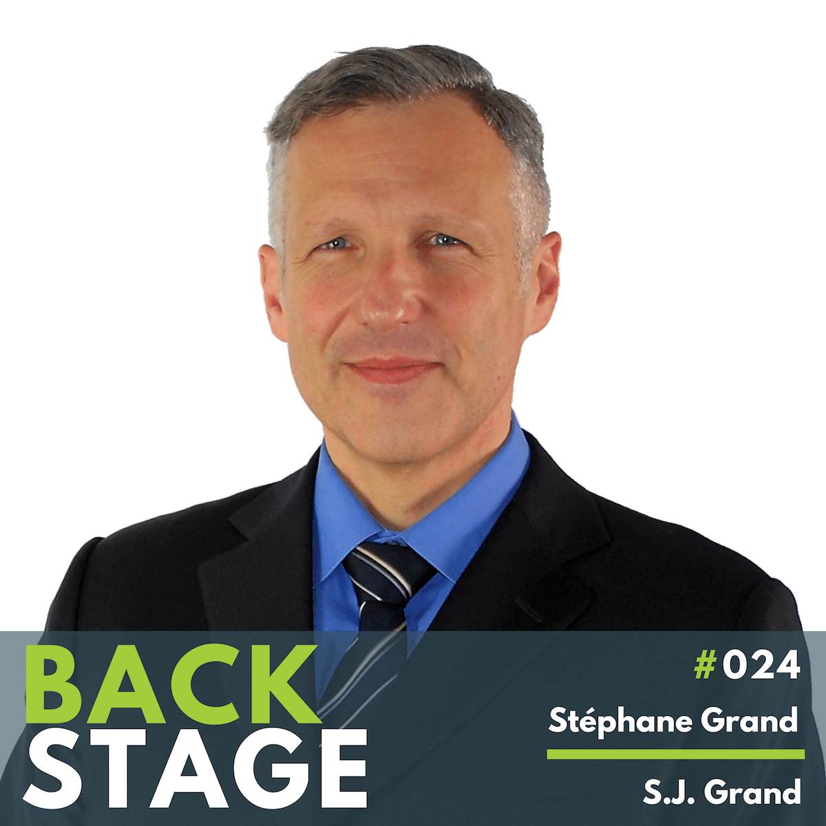 BACKSTAGE #024 - Stephane Grand, S.J. Grand copy
