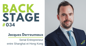 BACKSTAGE #034 - Jacques Derreumaux - BackStage Podcast