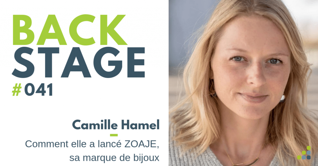 BACKSTAGE #041 - Camille Hamel - Podcast
