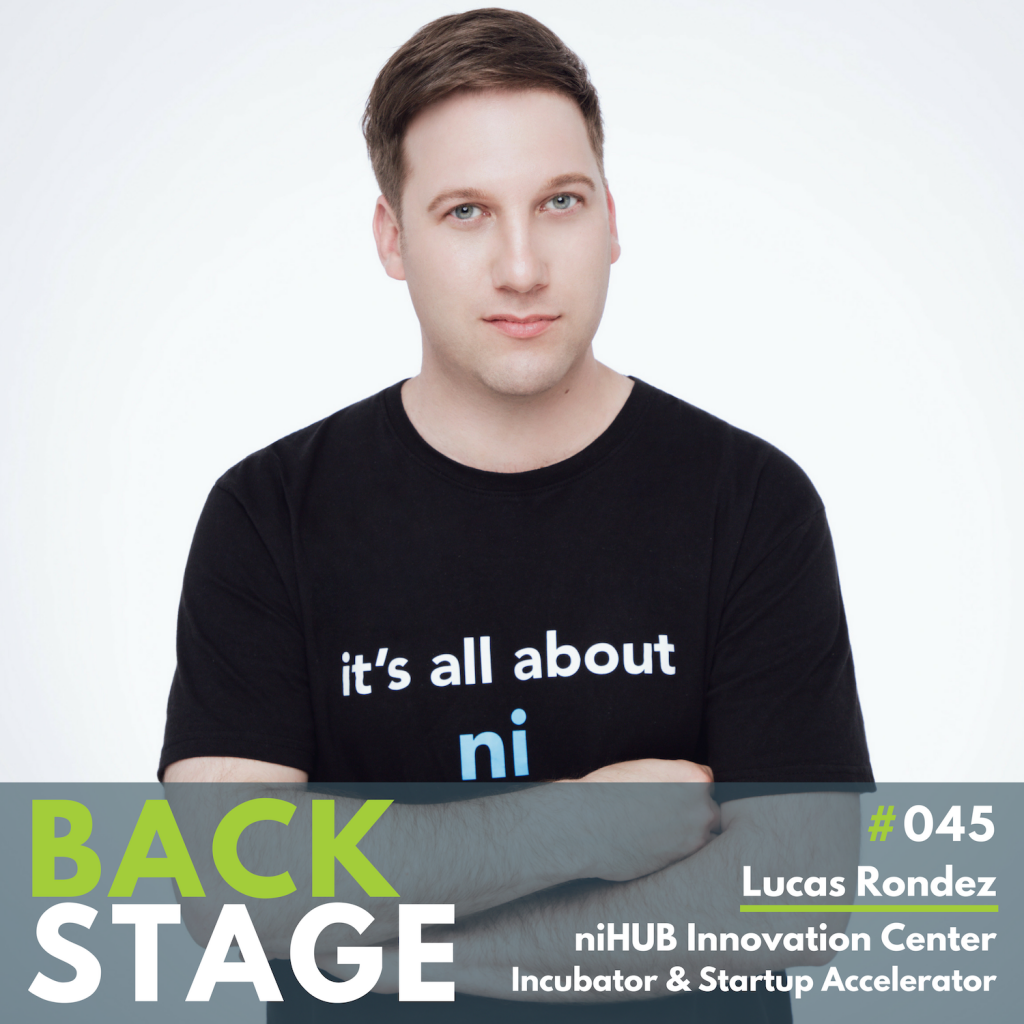 BACKSTAGE #045 - Lucas Rondez - niHUB Innovation Center & Startup Accelerator - NextStep Podcast
